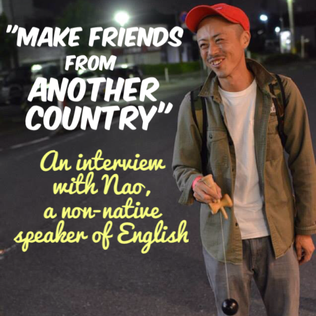 Go to http://www.speak-english-live.com/blog/interview-with-naofumi to read the interview!