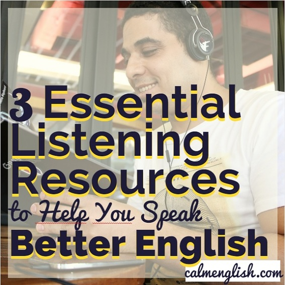 Click through to read the 3 Essential Listening Resources to Help You Speak Better English. If you want to express yourself better in English, it's better to listen to casual, conversational English. Here are some recommended resources to help your conversational English.