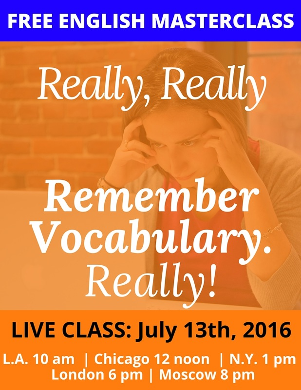 Really, really remember vocabulary - finally! Come to this free English Masterclass (July 13th, 2016)