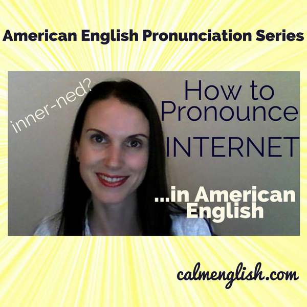 More silent letters! Don't worry, I will help you, word by word, as we go along in this American English pronunciation series. I want to help you with the pronunciation of 'internet' today. Click here as well if you want access to my free American pronunciation tips course: http://www.calmenglish.com/join
